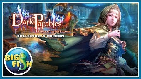 Dark Parables Return of the Salt Princess Collector's Edition