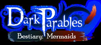 Dark Parables Wiki-Current Logo Revamped-Mermaids Bestiary