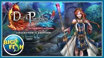 Dark Parables The Match Girls Lost Paradise Collector's Edition
