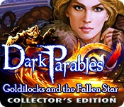 Dark-parables-goldilocks-and-fallen-star-ce feature