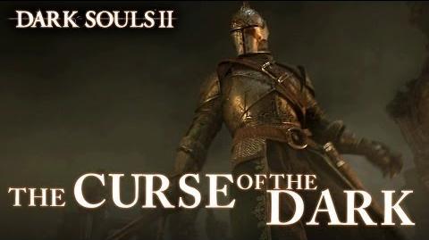 Dark Souls II - PS3 X360 PC - The Curse of the Dark (Spanish Launch Trailer)