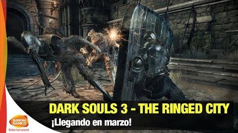 DARK SOULS III - The Ringed City - Bandai Namco Latinoamérica