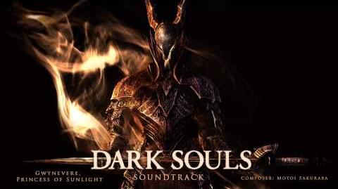 Gwynevere, Princess of Sunlight - Dark Souls Soundtrack