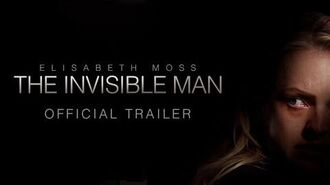 The Invisible Man - Official Trailer HD