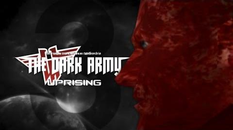 THE DARK ARMY UPRISING • Trailer 3 (Short Edit Ver.)