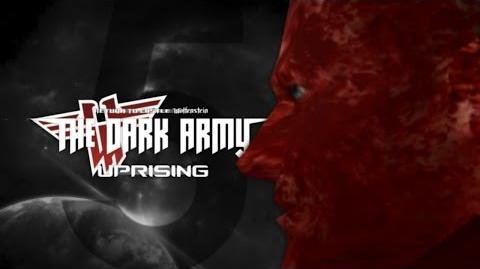 THE DARK ARMY UPRISING • Trailer 5
