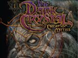 The Dark Crystal: Creation Myths 1