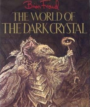 The World of the Dark Crystal original