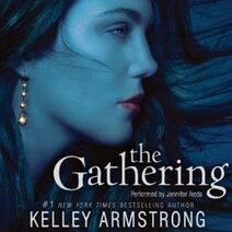 Kelley Armstrong, Book 1. The Gathering