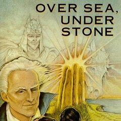 Over Sea, Under Stone US Hardcover