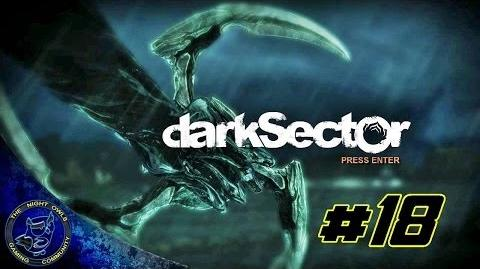 Dark Sector Chapter Five The Shipment Cont'd Episode 18