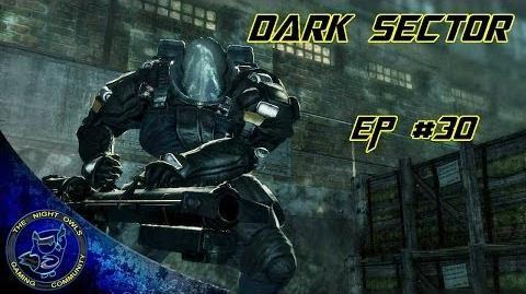 Dark Sector Chapter 9 Threshhold Guardian Episode 30