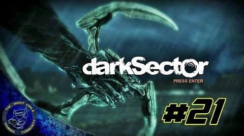 Dark Sector Chapter Six The Bait Episode 21