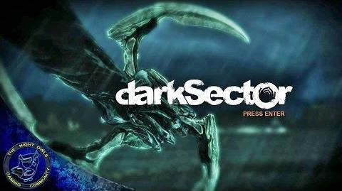 Dark Sector Chapter Three Baggage Claim Cont'd Episode 7