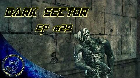 Dark Sector Chapter 8 Unnatural History Episode 29