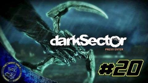 Dark Sector Chapter Five The Shipment Cont'd Episode 20