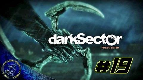 Dark Sector Chapter Five The Shipment Cont'd Episode 19
