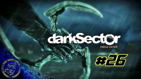 Dark Sector Chapter 7 Industrial Evolution Cont'd Boss Fight Episode 26