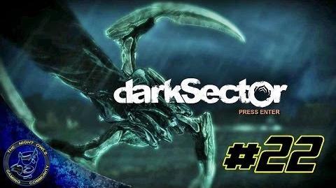 Dark Sector Chapter Seven Industrial Evolution Episode 22