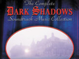 The Complete Dark Shadows Soundtrack Music Collection