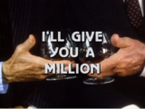 I'll Give You a Million