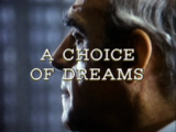A Choice of Dreams