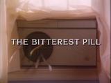 The Bitterest Pill