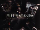 Miss May Dusa
