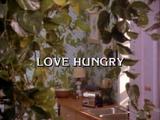 Love Hungry