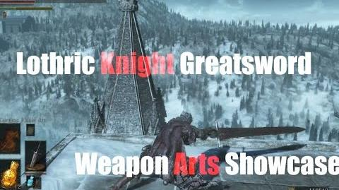 Dark Souls 3 Lothric Knight Greatsword - Weapon Arts Showcase