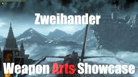 Dark Souls 3 Zweihander - Weapon Arts Showcase