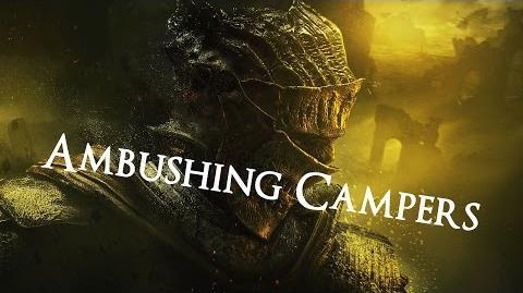 Ambushing Campers Dark Souls 3