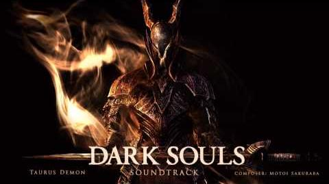 Taurus Demon - Dark Souls Soundtrack
