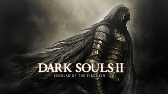Dark Souls II- Scholar of the First Sin - A New Darkness
