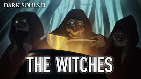 Dark Souls 3 - PS4 XB1 PC - The Witches