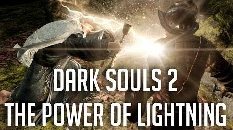 Dark Souls 2 - Gotta Love Lightning