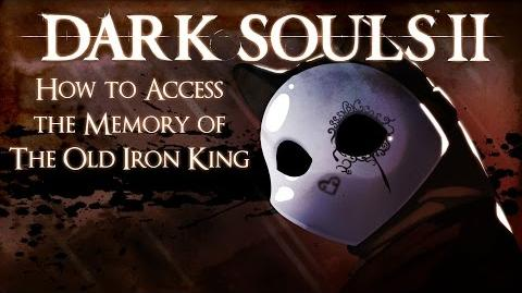 видео Dark Souls 2 How To Access The Memory Of The Old Iron King