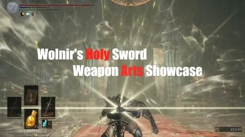 Weapon Arts Showcase Wolnir's Holy Sword