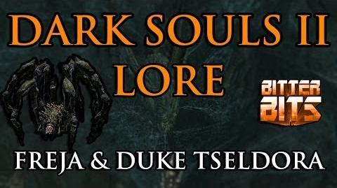 Dark Souls 2 Lore Duke's Dear Freja and Duke Tseldora