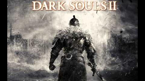 Dark Souls II Soundtrack - Milfanito HQ
