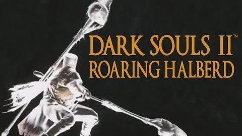 Dark Souls 2 Roaring Halberd Tutorial (dual wielding w power stance)