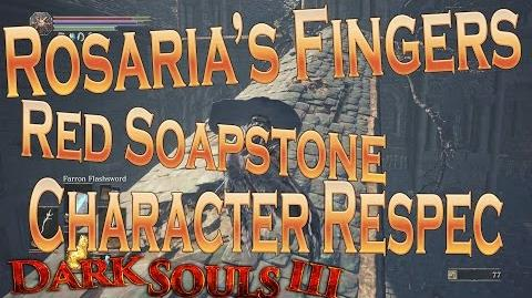 Dark Souls 3 - Rosaria's Fingers Covenant, Character Respec, Red Sign Soapstone Locations