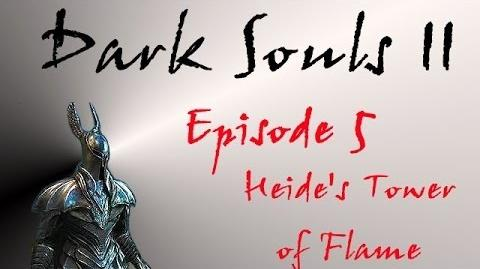 Dark Souls II - Walkthrough 5 - Heide's Tower of Flame-1