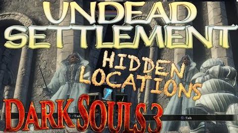 Dark Souls 3 - Undead Settlement - Secret Chest Location