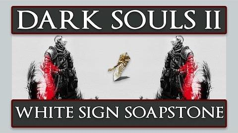 Dark Souls 2 How to get & use the White Sign Soapstone