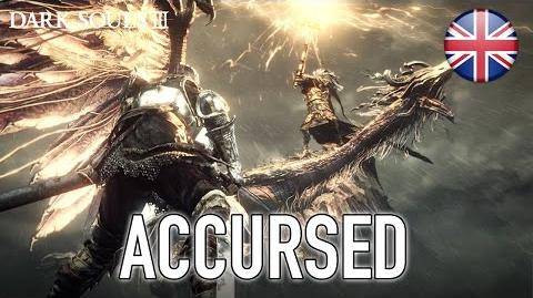 Dark Souls 3 - PS4 XB1 PC - Accursed (Launch Trailer) (English)