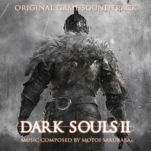 Оригинальный Саундтрек Dark Souls II (OST) | Dark Souls вики