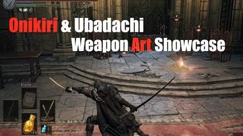 Weapon Arts Showcase Onikiri and Ubadachi