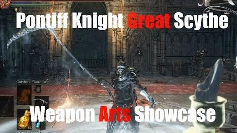 Dark Souls 3 Pontiff Knight Greatscythe - Weapon Arts Showcase