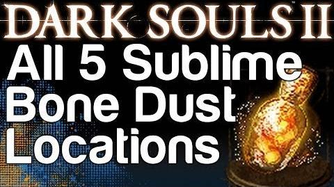 All 5 Sublime Bone Dust Locations - Dark Souls 2